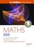 Mathématiques 1re année MPSI Tout en un