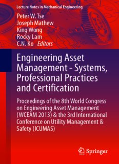 Engineering Asset Management - Systems, Professional Practices and Certification: Proceedings of the 8th World Congress on Engineering Asset Management (WCEAM 2013) & the 3rd International Conference on Utility Management & Safety (ICUMAS)
