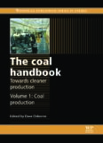The coal handbook: Towards cleaner production: Volume 1: Coal production