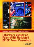 Laboratory Manual for Pulse-Width Modulated DC-DC Power Converters