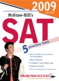 McGraw-Hill's SAT, 2009 Edition (Mcgraw Hill's Sat)