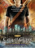 Cassandra Clare - The Mortal Instruments 3 - City of Glass - Tumblr