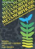 Metamorphosis: A Problem in Developmental Biology
