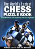 The World's Easiest Chess Puzzle Book
