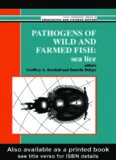 Pathogens Of Wild And Farmed Fish: Sea Lice (Ellis Horwood Series in Aquaculture and Fisheries