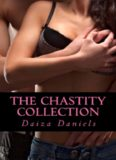 The Chastity Collection (Chastity's Chance; Desire; Love)