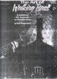 The Art of Walking Bass: A Method for Acoustic or Electric Bass (Musicians Institute Press)