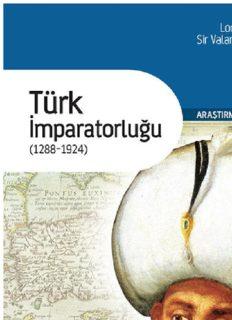 Türk İmparatorluğu (12881924) - Lord Eversley
