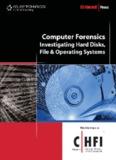 Computer Forensics: Investigating Hard Disks, File and Operating