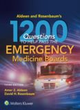 Aldeen and Rosenbaum's 1200 Questions to Help You Pass the Emergency Medicine Boards, 3E