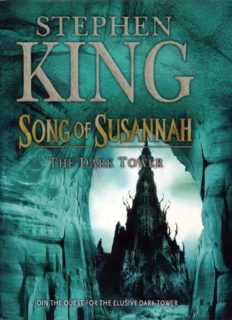 Darktower 6 – Song of Susannah