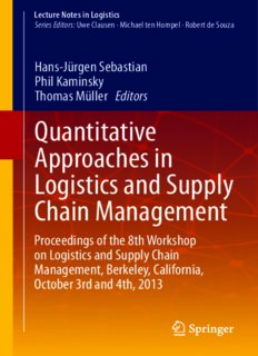 Quantitative Approaches in Logistics and Supply Chain Management: Proceedings of the 8th Workshop on Logistics and Supply Chain Management, Berkeley, California, October 3rd and 4th, 2013