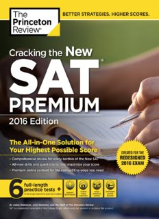 Cracking the New Sat Premium Edition, 2016: Created for the Redesigned 2016 Exam