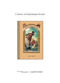 Snicket, Lemony - A Series of Unfortunate Events 13 - The End