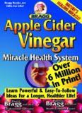 bragg apple cider vinegar miracle health system