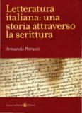 Letteratura italiana. Una storia attraverso la scrittura