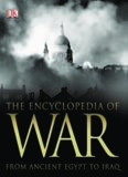 The Encyclopedia of War.  From Ancient Egypt to Iraq