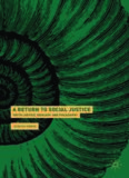 A Return to Social Justice: Youth Justice, Ideology and Philosophy