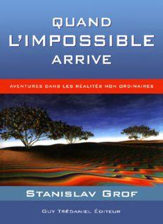 Quand l'impossible arrive – Stanislav Grof