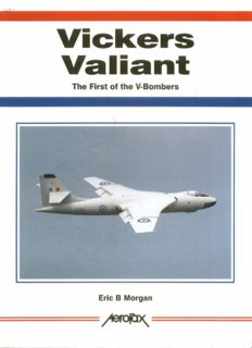 Vickers Valiant: The First of the V-Bombers