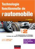 Technologie fonctionnelle de l'automobile. Tome 2, La transmission, le freinage, la tenue de route et l'équipement électrique