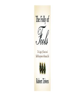 The folly of fools : the logic of deceit and self-deception in human life
