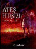 Terry Deary - Ateş Hırsızı