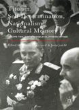 Titoism, Self-Determination, Nationalism, Cultural Memory: Volume Two, Tito's Yugoslavia, Stories