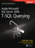 Inside Microsoft SQL Server 2008: T-SQL Querying eBook