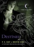 Destined (House of Night)