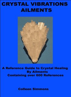 CRYSTAL VIBRATIONS AILMENTS: Guide to Crystal Healing