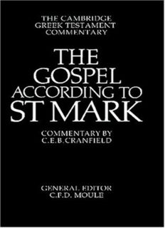 The Gospel according to St Mark: An Introduction and Commentary (Cambridge Greek Testament Commentaries)