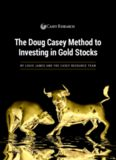 The Doug Casey Method to Investing in Gold Stocks