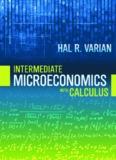 Intermediate Microeconomics with Calculus : A Modern Approach