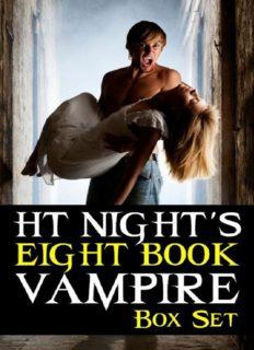 Eight Book Vampire Box Set (Vampire Love Story 01-04; Werewolf Love Story 01-02; The Rise of Kyro; Bad Blood)