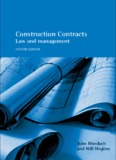 Construction Contracts: Law and Management, Fourth Edition