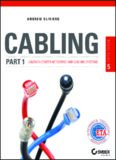 Cabling Part 1 : LAN/Data center networks and cabling systems