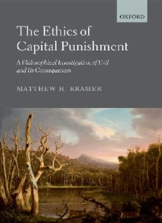 The Ethics of Capital Punishment: A Philosophical Investigation of Evil and its Consequences