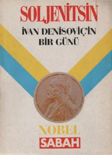 İvan Denisoviç'in Bir Günü - Aleksandr İsayeviç Soljenitsin