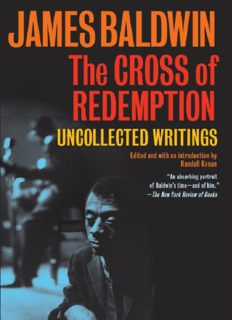 """James Baldwin – """"The Cross of Redemption: Uncollected Writings"""""""