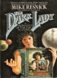 The Dark Lady- A Romance of the Far Future