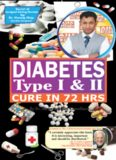 How-to-cure-diabetes-type-I-II-within-72-hrs by Biswaroop Roy Chowdhury