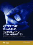 after the disaster: rebuilding communities - The Fetzer Institute