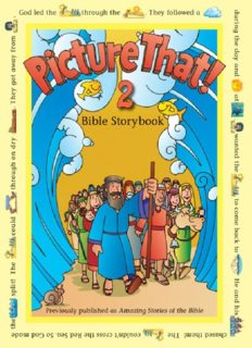 Picture That! 2. Bible Storybook