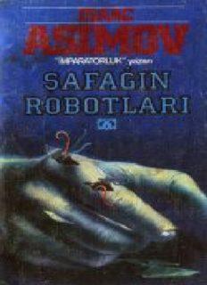 Şafağın Robotları - Isaac Asimov