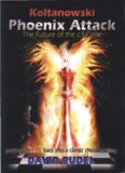 Koltanowski-Phoenix Attack-The Future of the c3-Colle: Putting the fire back into a classic chess