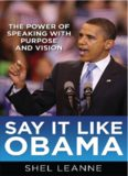 Say it Like Obama by Shel Leanne