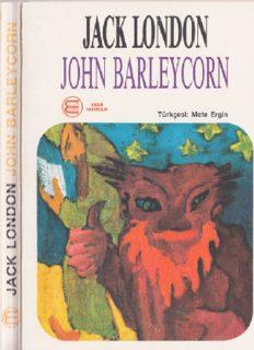 John Barleycorn - Jack London