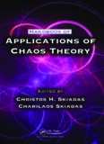 Handbook of applications of chaos theory