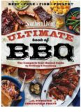 Southern Living ultimate book of BBQ : [the complete year-round guide to grilling & smoking]